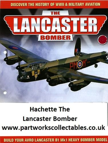 Hachette The Lancaster Bomber Build Your Avro Lancaster B1